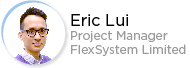 Eric Lui - Project Manager - FlexSystem Limited